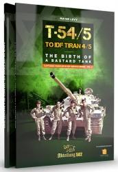 ABTABT607ABTEILUNG 502T54/5 TO IDF TIRAN 4/5 THE BIRD OF A BASTARD TANK (English)